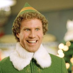 Buddy The Elf - I just like to smile, smiling's my favorite.  A Christmas favorite in the Rohwein house.