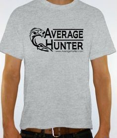Go To AverageHunter.com to enter for multiple chances at winning a new Original Grey T-Shirt from AverageHunter.com