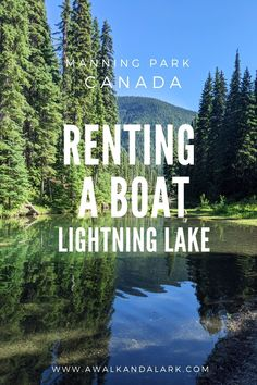 If you'd like to rent a Boat in Manning Park you will have so much fun paddling on Lightning Lake. It is beautiful, full of wildlife and not too pricy. Canada Travel, Travel Usa, South America Destinations, Travel Destinations, America And Canada, North America, Parks Canada, Travel Workout, Best Places To Travel