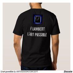 L'art possible t-shirt