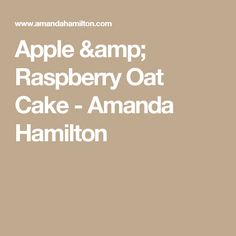 Apple & Raspberry Oat Cake - Amanda Hamilton