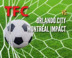 $39.99 and Up for a Ticket to Toronto FC vs. Orlando City on Aug. 22 OR vs. Montreal Impact on Aug. 29 at BMO Field with Free CNE Entry! Toronto Fc, Orlando City, Best Deals Online, Montreal, Ticket, Football, Man Shop, Sports, American Football