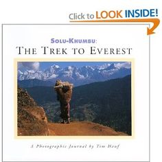 Solu-Khumbu: The Trek to Everest. A candid and unsparing account of a great outdoor adventure as experienced and recorded by photographer Tim Hauf. In both pictures and words, he conveys what it's actually like to walk the arduous Solu-Khumbu trail - step by step, day by day - along the steep, terraced slopes of central Nepal to the icy elevations of Kala Patthar and the remarkable Gokyo Lakes. This book offers a stunning vision of a legendary destination.     Award-winning author Conger Beasle
