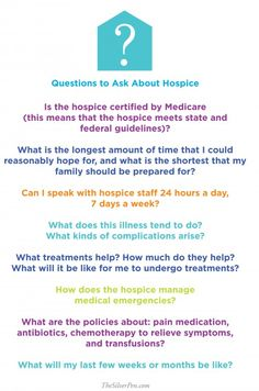 Questions to ask when preparing for hospice, so it can be a Silver Lining during a terribly sad time.