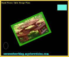 Round Picnic Table Design Plans 214557 - Woodworking Plans and Projects!