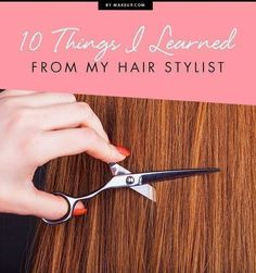 Spending all that time with your hair stylist, you're bound to pick up some hair care tricks. Here are our favorite hair tips we learned from our hair stylists.