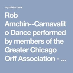 Rob Amchin--Carnavalito Dance performed by members of the Greater Chicago Orff Association - YouTube
