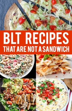 BLT Recipes that are