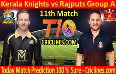 Kerala Knights vs Rajputs League Match Group A today match prediction. Cricket League We provide 100 % sure today cricket match Live Cricket, Cricket Match, Who Will Win, Knights, Kerala, Health Care, Group, Tips, Free