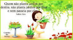 """assista ao vídeo!!!  http://www.youtube.com/watch?v=zFgFAW9qj9 Para pensar… Que tal seguir o exemplo do vídeo: Planeta-Muda de ÁRVORE em TUBETE-aprendendo a plantar!!! Paulo Freire, já dizia: """"É preciso plantar a semente da educação para colher os frutos da cidadania."""""""