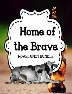 Home of the Brave by Katherine Applegate - Novel Unit Bundle off 48 Hours Character Traits Activities, Feelings Activities, Vocabulary Activities, Book Activities, Authors Purpose Activities, Writing Resources, Cause And Effect Activities, Comprehension Strategies, Reading Comprehension