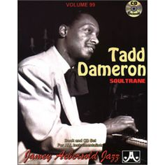 Jamey Aebersold Jazz -- Tadd Dameron, Vol Soultrane, Book & CD (Jazz Play-A-Long for All Instrumentalists) Count Basie, Piano Man, Online Music Stores, Cool Things To Buy, Stuff To Buy, Music Games, Classical Music, Jazz, Play