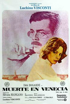 Luchino Visconti's, 'Death in Venice' - Dirk Bogarde in a tour-de-force performance, with Mahler's hauntingly beautiful 5th Symphony as part of the sound score.