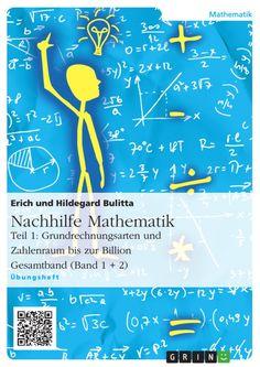 Nachhilfe Mathematik - Teil 1: Grundrechnungsarten und Zahlenraum bis zur Billion http://grin.to/IN8m6