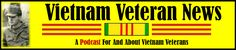 A Podcast for & About Vietnam Veterans