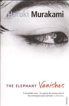 """Memory is like fiction; or else it's fiction that's like memory."" ― Haruki Murakami, The Elephant Vanishes"