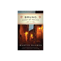 Bruno, Chief of Police - by Martin Walker (Paperback) French Army, Wine Drinks, Country Life, Investigations, Gun, Routine, Police, Two By Two, African