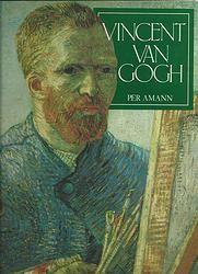 Vincent Van Gogh / Per Amann