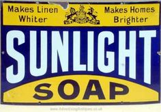 Sunlight Soap sign at Beamish, Durham Vintage Food Posters, Vintage Advertising Signs, Advertising Ads, Vintage Branding, Vintage Labels, Vintage Advertisements, Vintage Ads, Vintage Seed Packets, Savon Soap