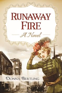 """""""Runaway Fire"""" by Donna Bertling"""