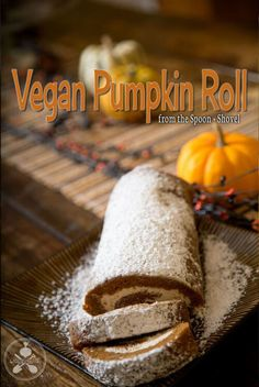 Vegan Pumpkin Roll (gluten-free) // Vegan Thanksgiving Dessert Recipes