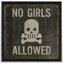 this would be on the entrance of the worst man cave ever. Should say, No Zombies Allowed.