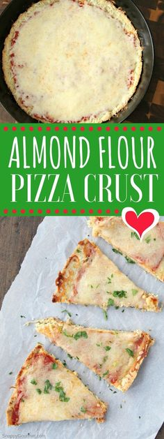 Almond Flour Pizza Crust Recipe - easy low carb and gluten-free pizza crust. The best pizza alternative! Top with your favorite pizza toppings. #LowCarb #GlutenFree #AlmondFlour #SnappyGourmet #Pizza via @snappygourmet