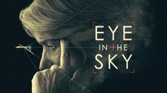Watch Eye in the Sky Full Movie for Free Online. Lnk in Bio. #EyeintheSky #Movie #Drama #Thriller #War #USA #HelenMirren #AaronPaul #AlanRickman #GavinHood #Movies #cinema #Online #terrorist #pilot #army