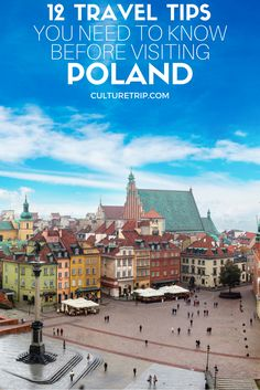 12 Travel Tips You Need To Know Before Visiting Poland Pinterest: @theculturetrip