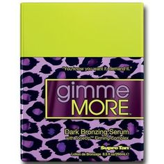 2012 Supre Gimme MORE Bronzing Firming Tanning Lotion 8.5 oz. by Supre. $22.75. Dark Bronzing Serum. Bronzer/DHA/Firming Dark Bronzing Serum Keep them coming back for more with this powerful dark bronzing serum. Triple Tan Maximizers, DHA Bronzers and -- ToneUp Firming Complex create radiant, alluring color and irresistible skin. Who says you can't have too much of a good thing! D2 Dark bronzers combine the power of DHA and Natural bronzers for streak-free balanced ...