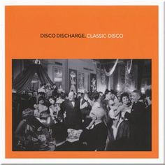 Various - Disco Discharge. Classic Disco (CD) at Discogs Disco Cd, Burns, Rose Royce, Italo Disco, Universal Works, Music Album Covers, High Energy, Various Artists, Discos