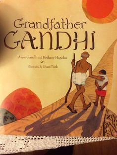 New book written by Arun Ghandi about his grandfather Mahatma Gandhi, coming out on March 11, 2014.