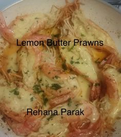 Ocean Basket Lemon Butter Prawns recipe by Rehana Parak posted on 19 Jan 2018 . Recipe has a rating of by 1 members and the recipe belongs in the Seafood recipes category Garlic Butter Prawns, Lemon Garlic Sauce, Lemon Butter Sauce, Braai Recipes, Seafood Recipes, Cooking Recipes, Fish Recipes, Recipes With Prawns, Curry Recipes