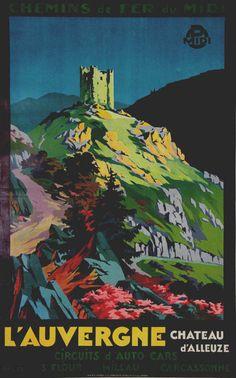 L'Auvergne, Chateau D'Alleuze - France - illustration de Paul Champseix - 1930 -