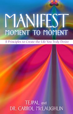 Manifest Moment to Moment   Hay House   WattleTree Lane