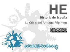 HE  Historia de España La Crisis del Antiguo Régimen