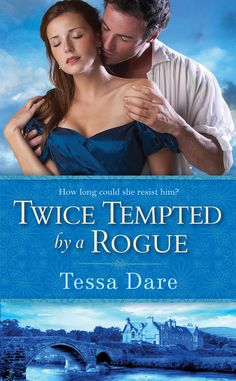 Tessa Dare - Twice Tempted by a Rogue