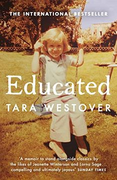 Buy Educated: The Sunday Times and New York Times bestselling memoir by Tara Westover From WHSmith today, saving FREE delivery to store or FREE UK . Jeanette Winterson, Time Magazine, Barack Obama, New York Times, Book Club Books, Books To Read, My Books, Bill Gates, Pdf Book