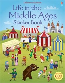 Life in the Middle Ages sticker book  A funny historical sticker book full of busy scenes from life in the Middle Ages, to be completed with the stickers provided. Scenes for children to complete include a medieval fair, a holy pilgrimage, a castle under siege, life at an early university and much more. With over 600 stickers of monks, knights, villagers, pilgrims and plague victims ready to populate the pages, as well as food, animals and other objects of medieval life.