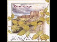 Joaquín Díaz 1994 - Devotos llegad