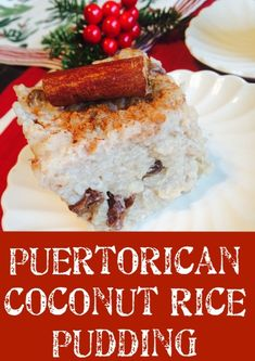 Puerto Rican Rice Pudding Recipe (Arroz Dulce) - It's Friday Let's Bake - Puerto Rican Foods Puerto Rican Rice Pudding Recipe, Puerto Rican Dessert Recipe, Best Rice Recipe, Spanish Rice Pudding Recipe, Puerto Rican Recipes, Recipe Box, Comida Boricua, Boricua Recipes, Rice Desserts