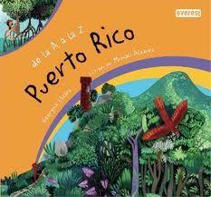 Puerto Rico de la A a la Z. Georgina Lázaro, ilustrado por Mrinali Álvarez