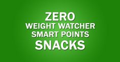 Zero WW SmartPts snacks List … Fruits and veges! Load up on as many of these as you can! Bananas Apples Strawberries Blueberries Raspberries Grapes Tomatoes Watermelon Oranges Cucumber Broccolli Pineapple Cantaloupe Sweet red peppers Pears Mango Peaches Zucchini etc. 1 WW SmartPts Snacks List : Al…