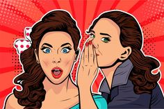 Woman whispering gossip or secret to her friend. Colorful vector illustration in pop art retro comic style. - Buy this stock illustration and explore similar illustrations at Adobe Stock Up Imagenes, Desenho Pop Art, Vector Pop, Comic Styles, Vector Background, Girl Cartoon, Gossip, Minion, Beauty