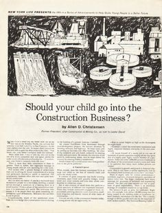 "1961 NEW YORK LIFE INSURANCE vintage magazine advertisement ""your child"" ~ Should your child go into the Construction Business? by Allen D. Christensen - Former President, Utah Construction & Mining Co., as told to Lester David ~"