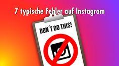 Instagram richtig nutzen: Diese sieben Fehler schaden deinem Marketing https://www.zielbar.de/instagram-fehler-marketing-15338/