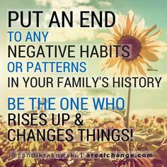 Have the courage to transform the negative fear based beliefs and emotions that make up negative behavior patterns - Be The Change ! Behavior Quotes, Al Anon, Toxic Family, Narcissistic Abuse, Family History, Self Help, Life Lessons, Me Quotes, Curse Quotes