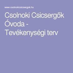 Csolnoki Csicsergők Óvoda - Tevékenységi terv