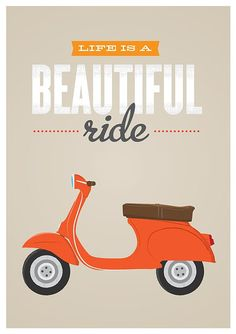 Vespa poster Qute Inspirational art life is beautiful beige