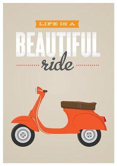Vespa poster Qute Inspirational art life is beautiful by handz